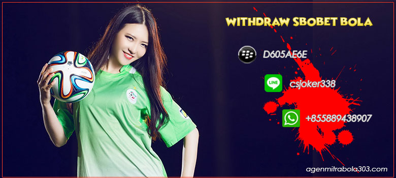 Withdraw Sbobet Bola